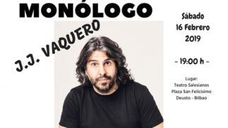 Monologo JJ Vaquero en Bilbao